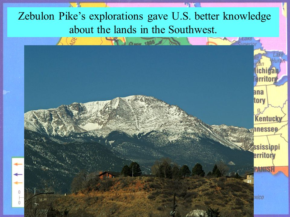 Zebulon Pike's explorations gave U. S
