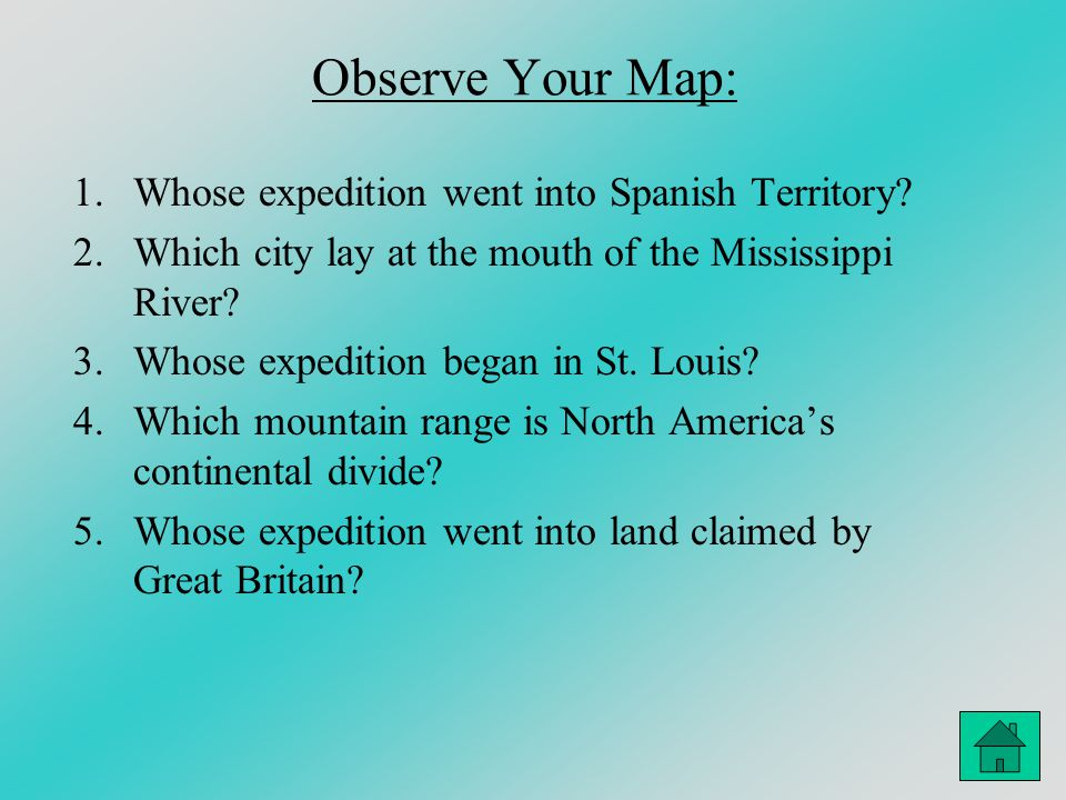 Observe Your Map: Whose expedition went into Spanish Territory