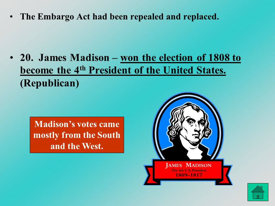 Madison's votes came mostly from the South and the West.