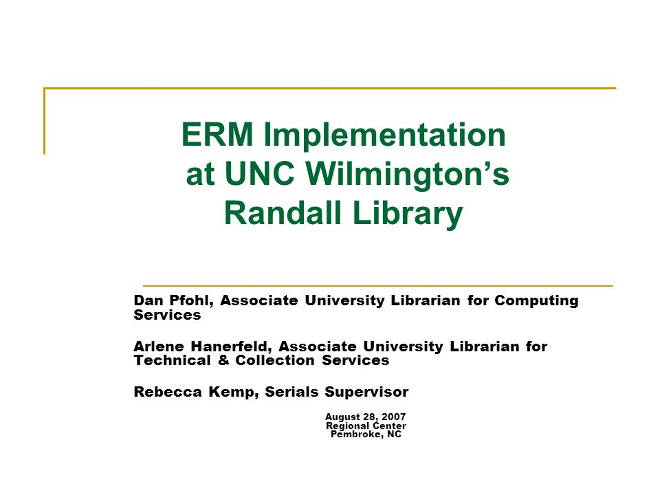 ERM Implementation at UNC Wilmington's Randall Library
