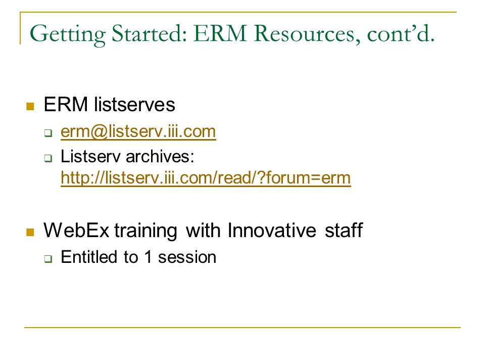 Getting Started: ERM Resources, cont'd.