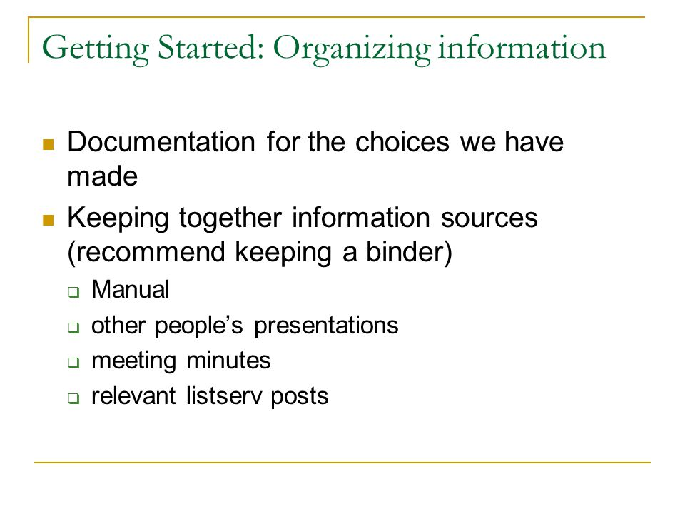 Getting Started: Organizing information