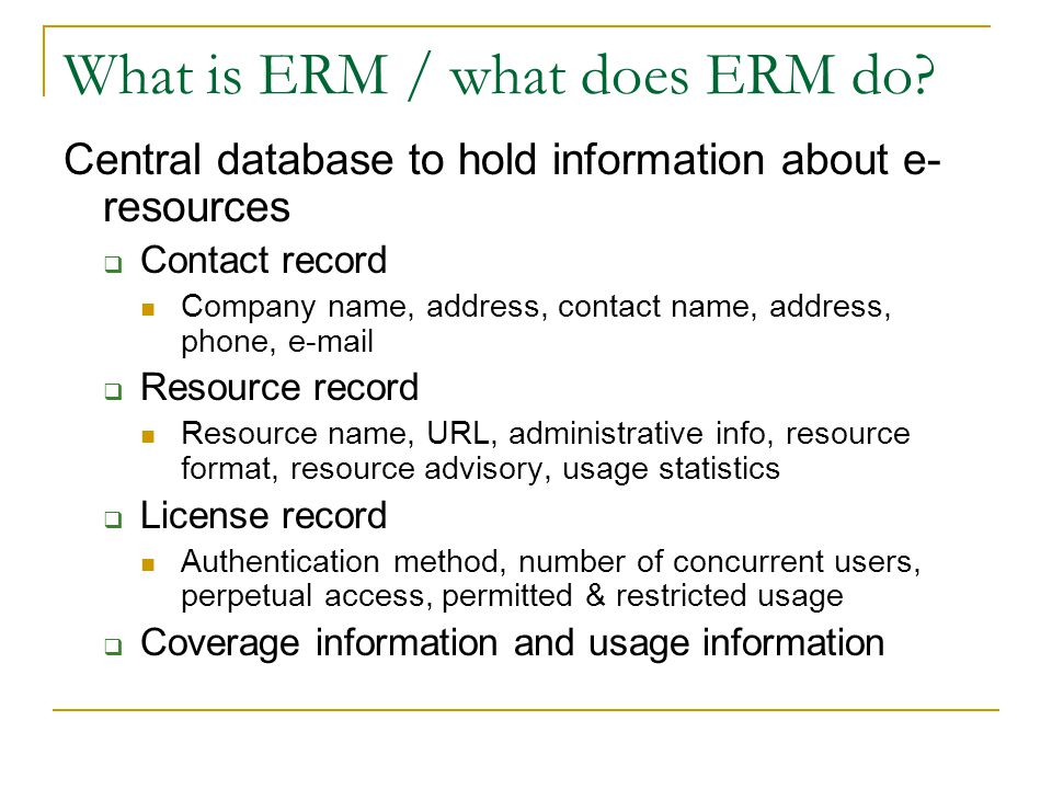 What is ERM / what does ERM do