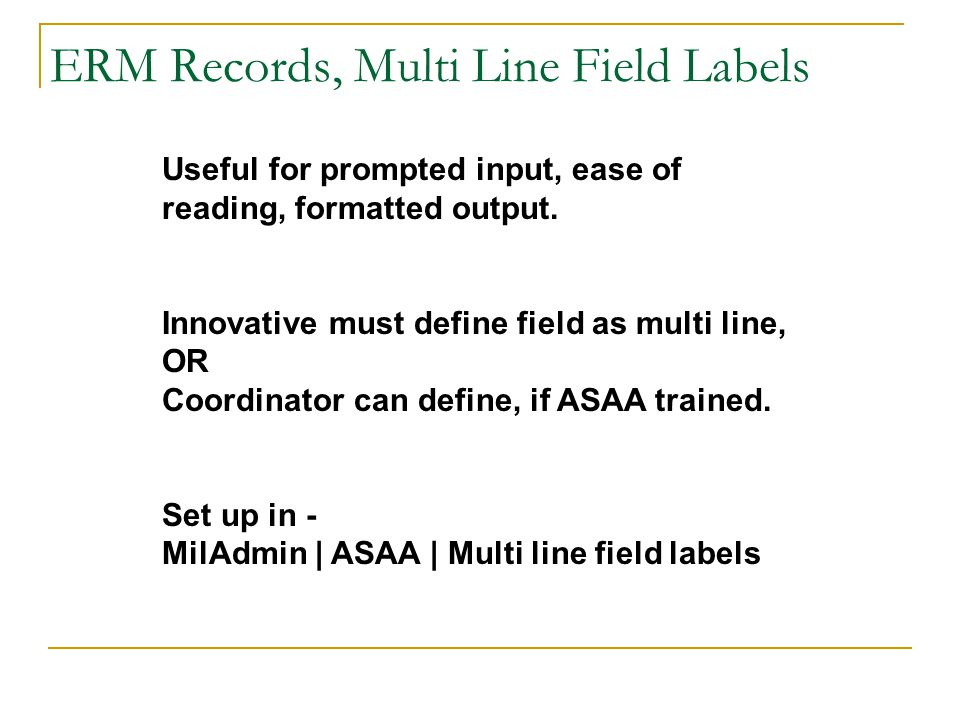 ERM Records, Multi Line Field Labels