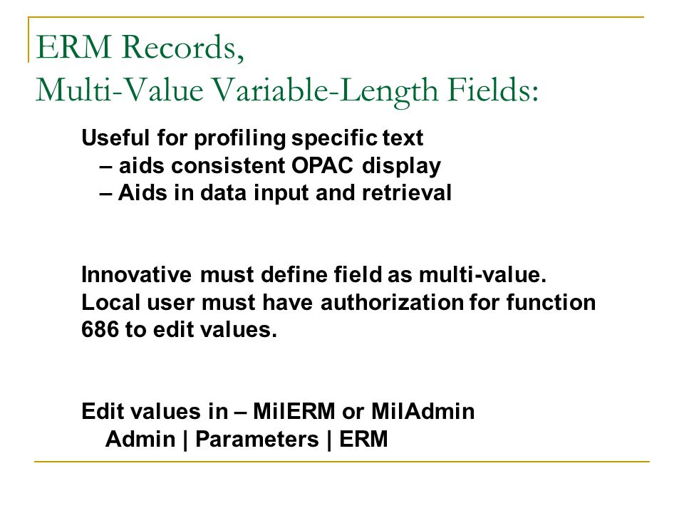 ERM Records, Multi-Value Variable-Length Fields: