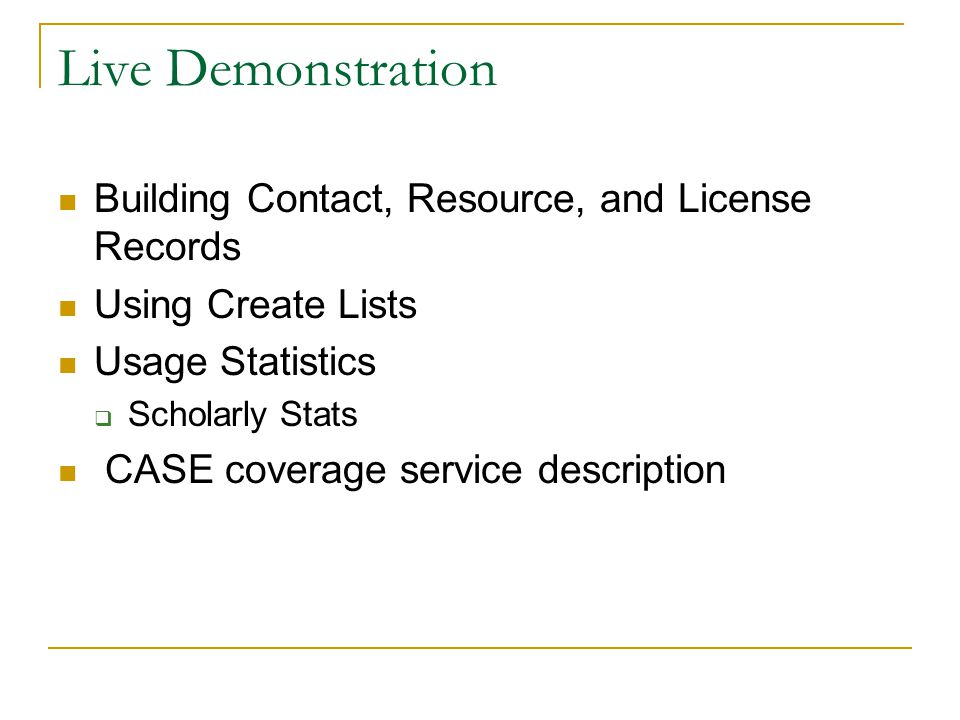 Live Demonstration Building Contact, Resource, and License Records
