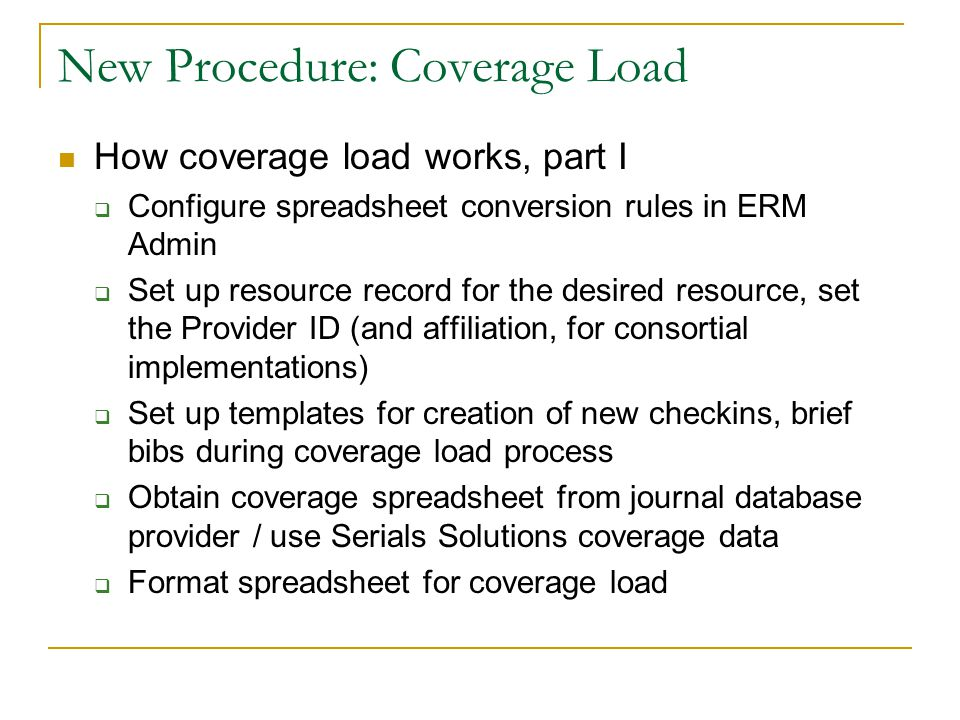 New Procedure: Coverage Load