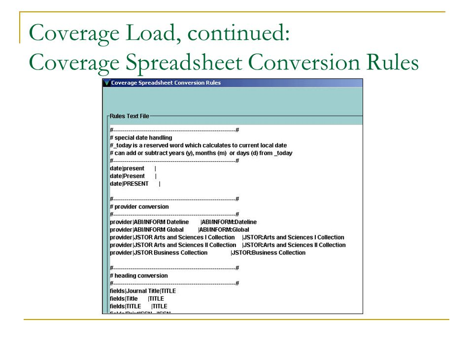 Coverage Load, continued: Coverage Spreadsheet Conversion Rules