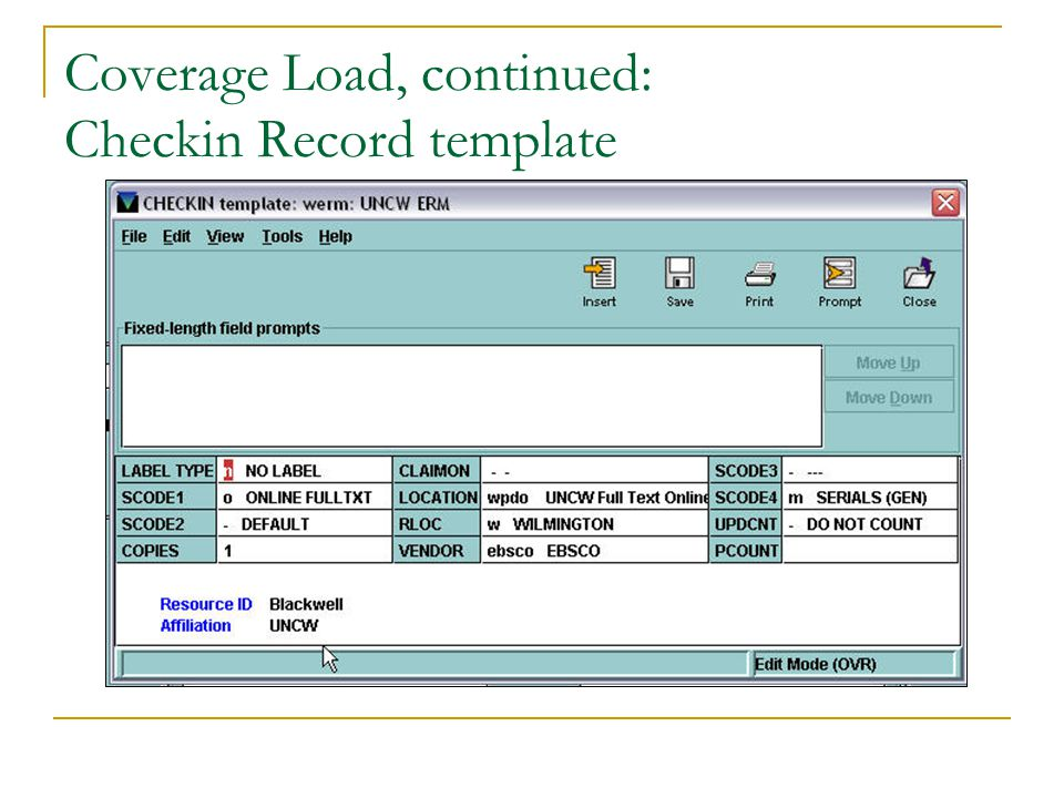 Coverage Load, continued: Checkin Record template