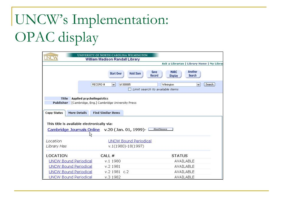 UNCW's Implementation: OPAC display