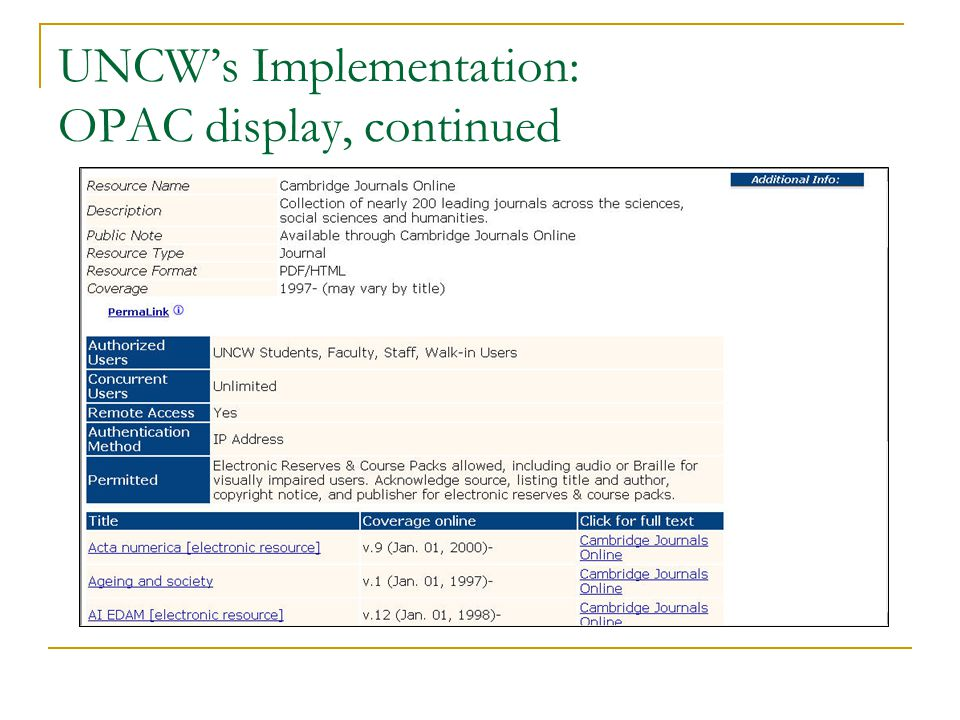 UNCW's Implementation: OPAC display, continued