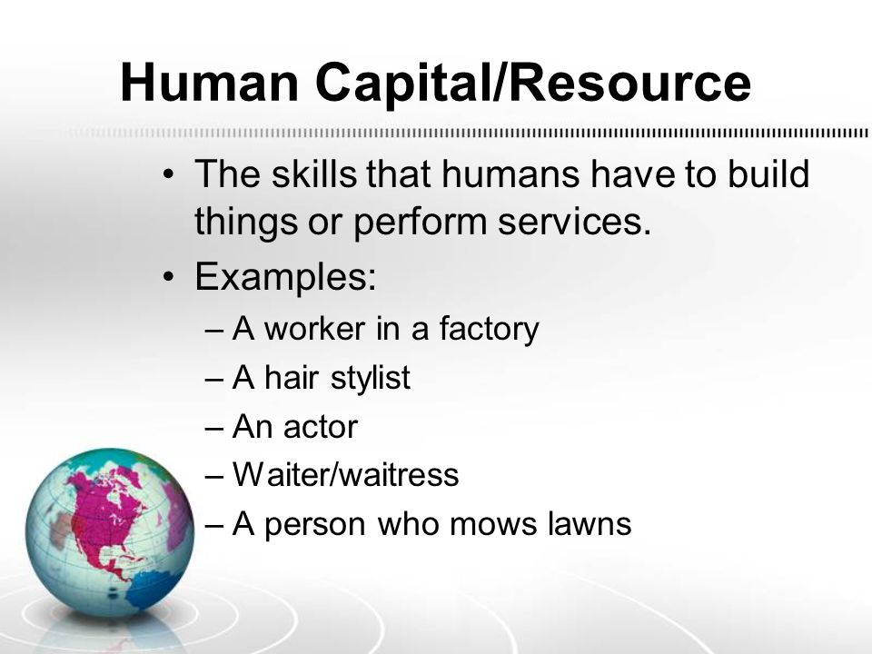 Human Capital/Resource