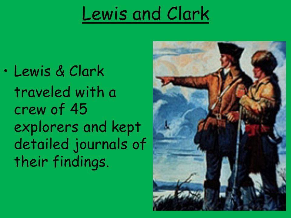 Lewis and Clark Lewis & Clark