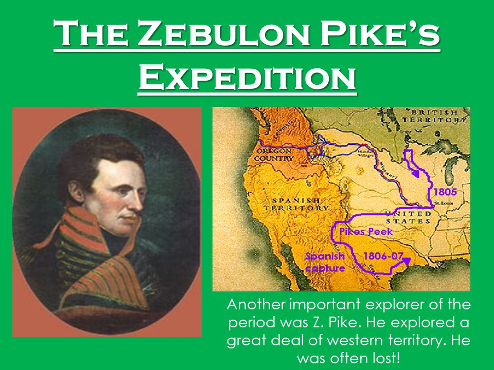 The Zebulon Pike's Expedition