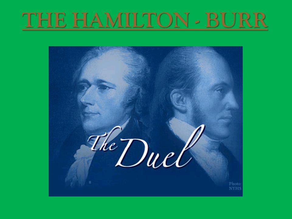 THE HAMILTON - BURR