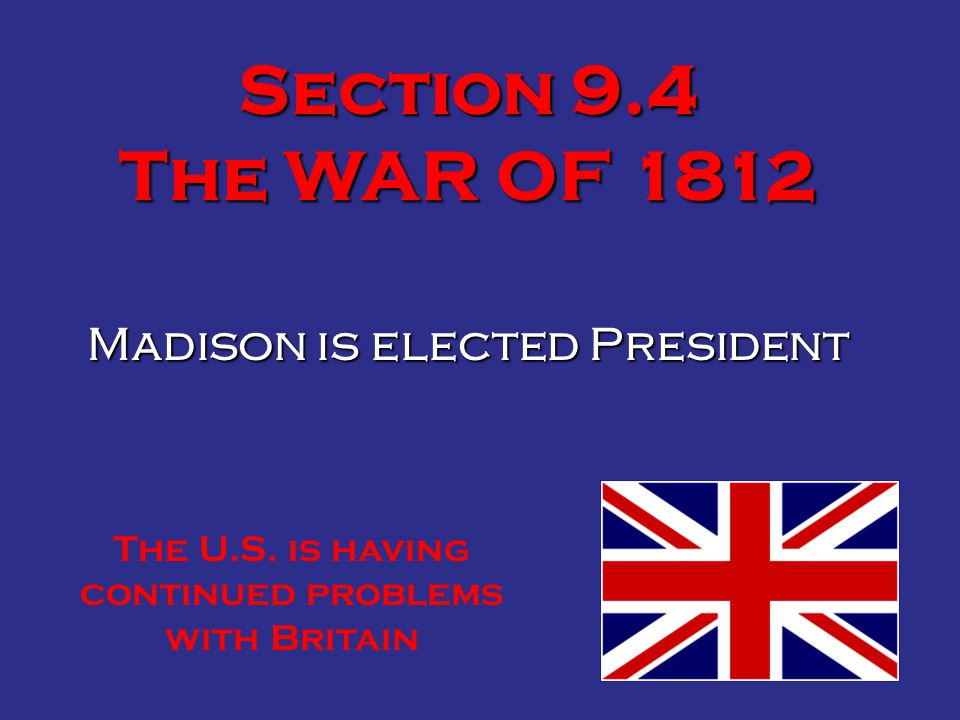 Madison is elected President