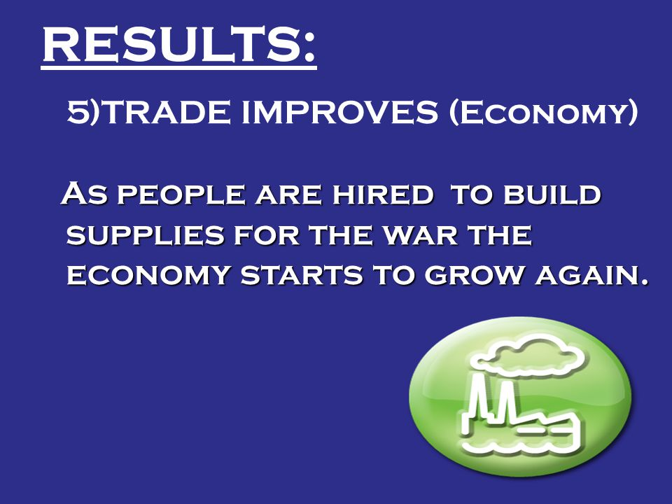 5)TRADE IMPROVES (Economy)