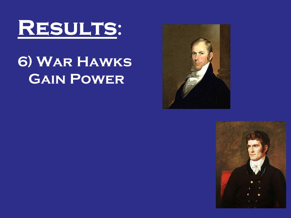 Results: 6) War Hawks Gain Power