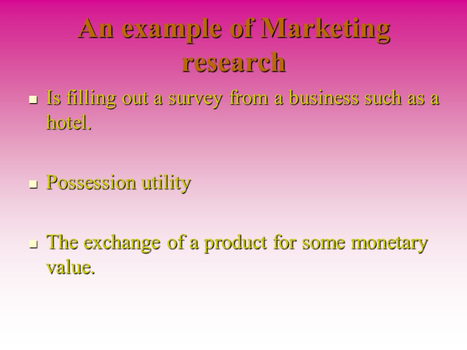 An example of Marketing research
