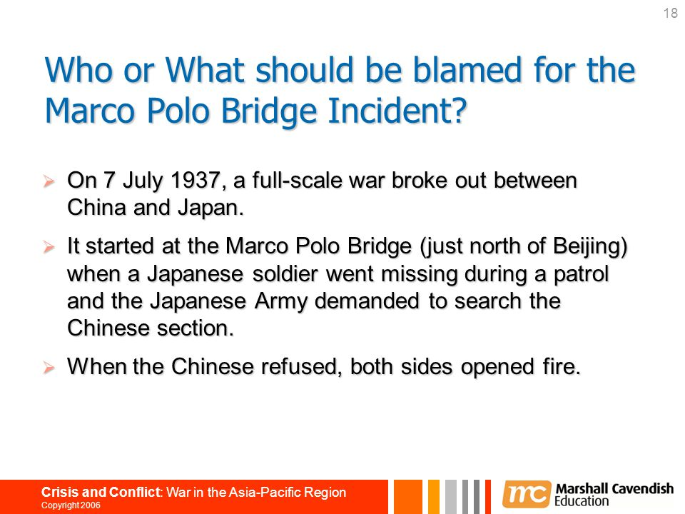 Who or What should be blamed for the Marco Polo Bridge Incident
