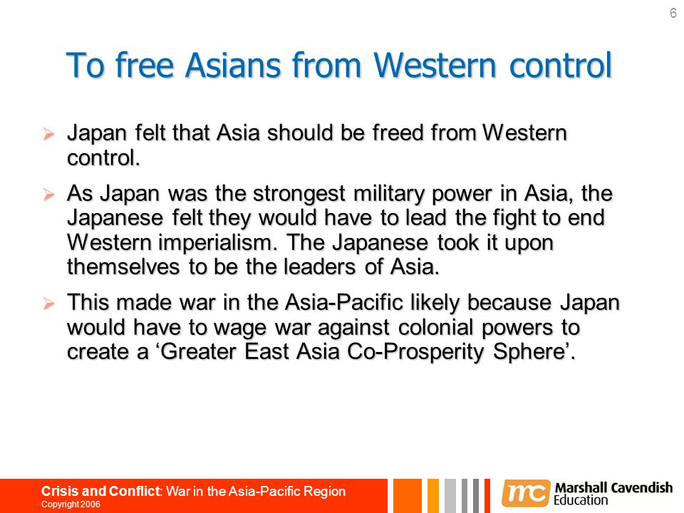 To free Asians from Western control