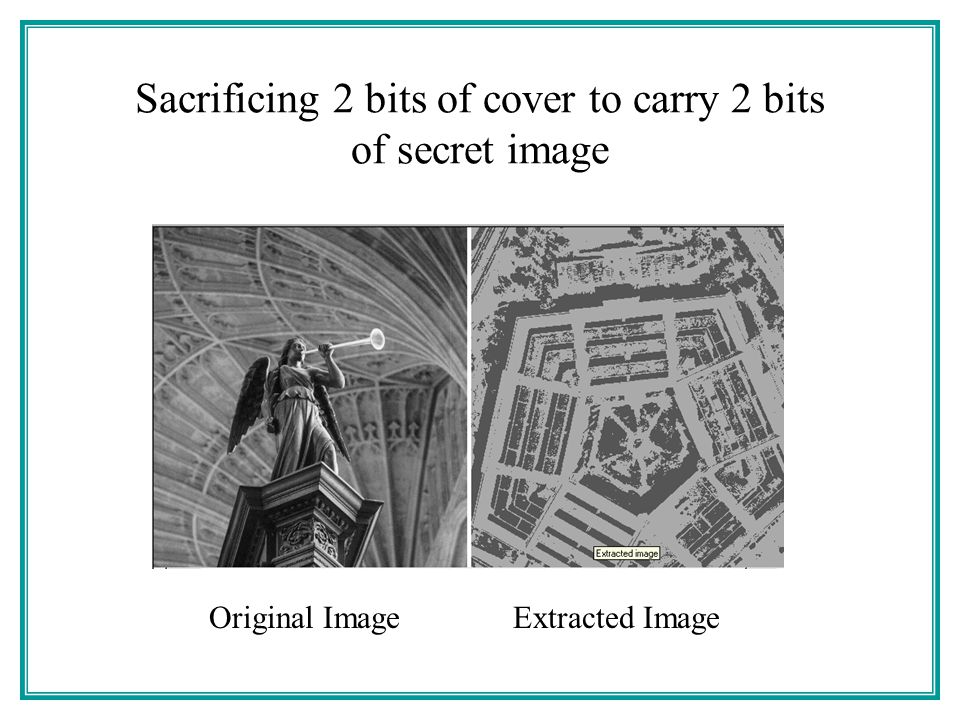 Sacrificing 2 bits of cover to carry 2 bits of secret image