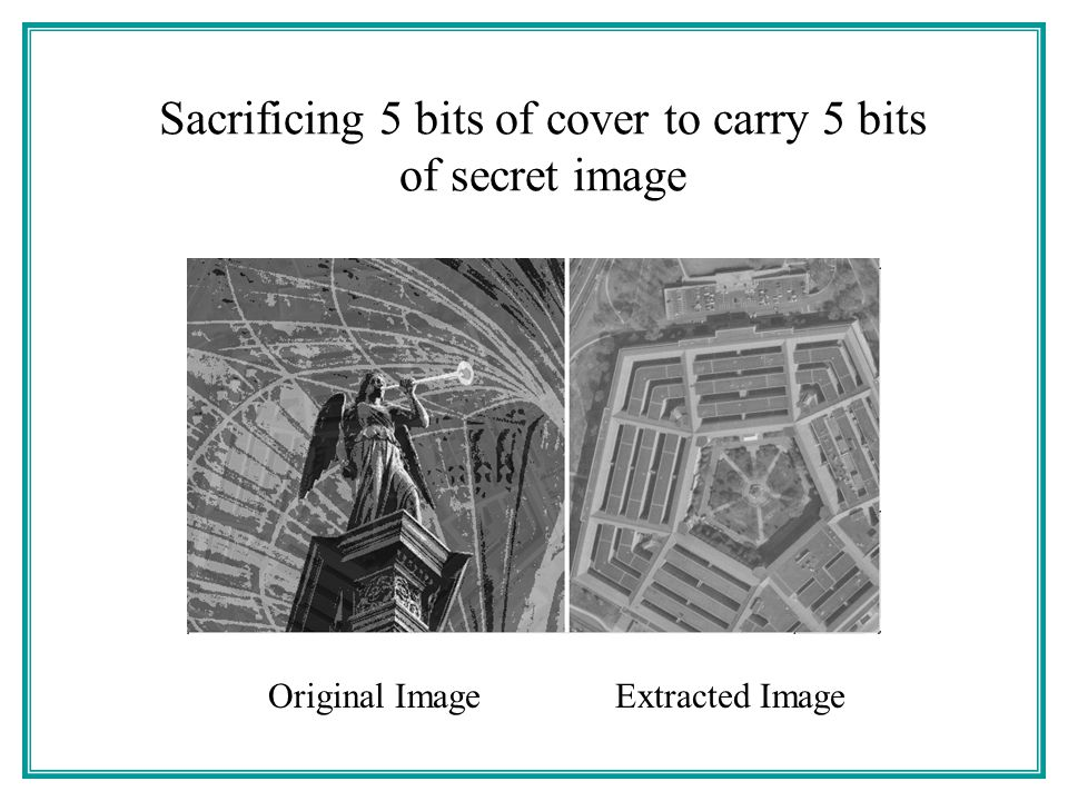 Sacrificing 5 bits of cover to carry 5 bits of secret image