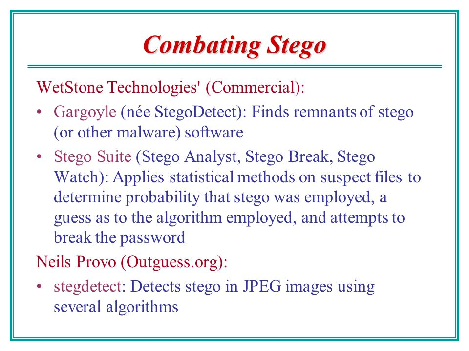 Combating Stego WetStone Technologies (Commercial):