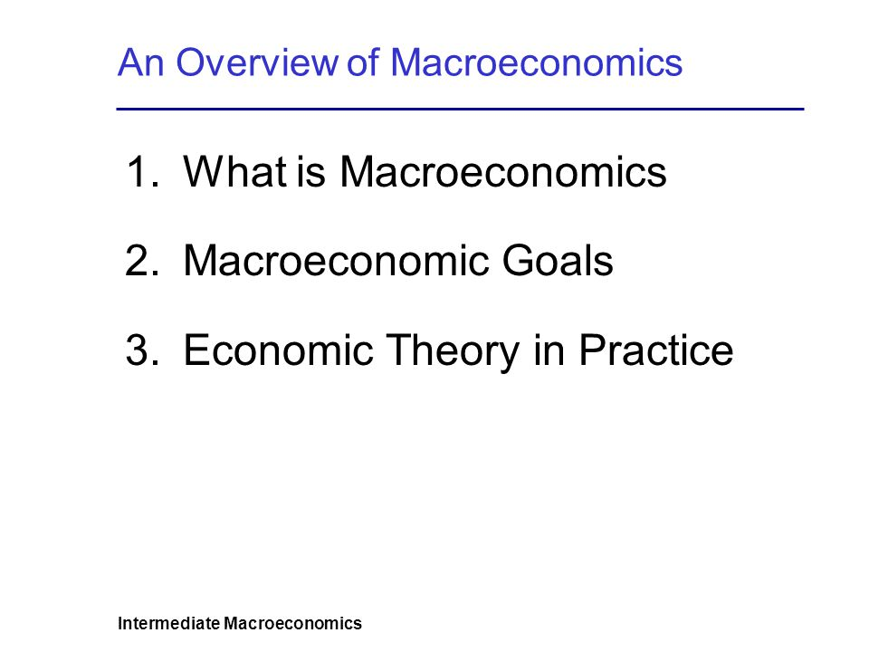 An Overview of Macroeconomics
