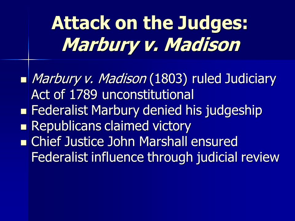 Attack on the Judges: Marbury v. Madison