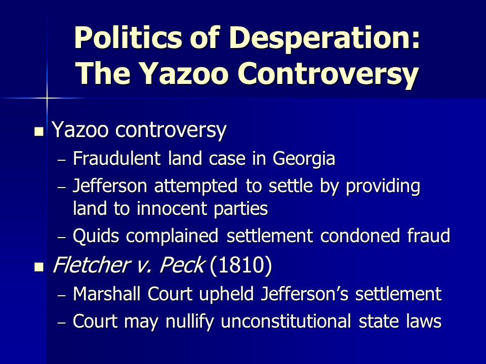 Politics of Desperation: The Yazoo Controversy