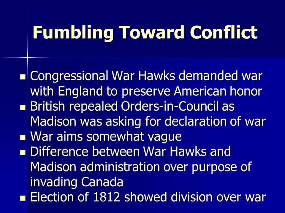 Fumbling Toward Conflict