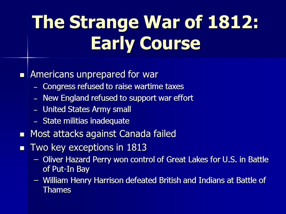 The Strange War of 1812: Early Course