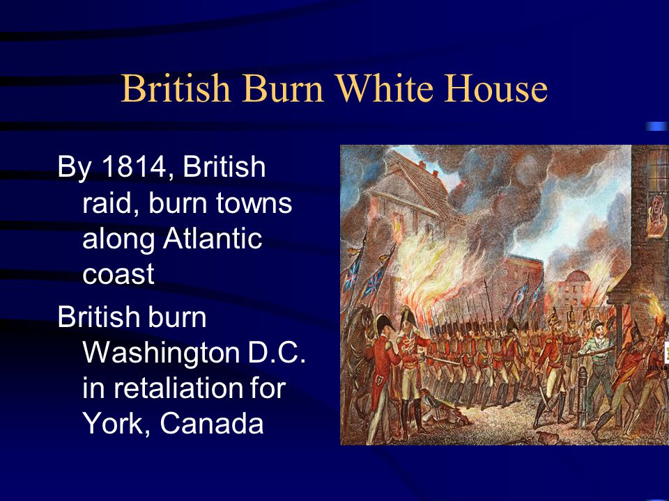 British Burn White House