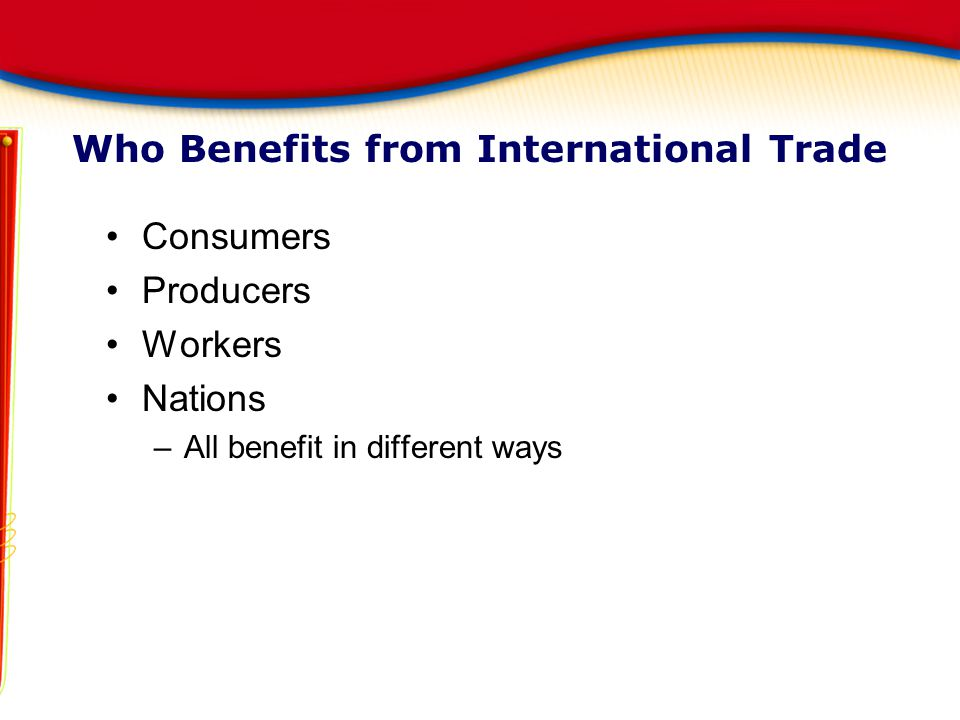 Who Benefits from International Trade