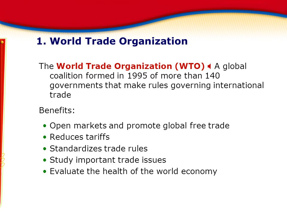 1. World Trade Organization