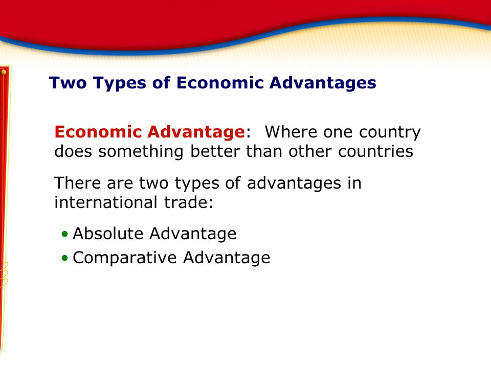 Two Types of Economic Advantages