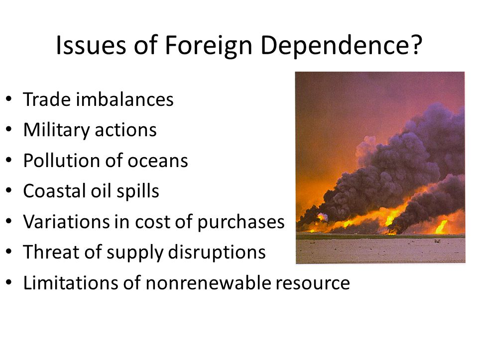 Issues of Foreign Dependence
