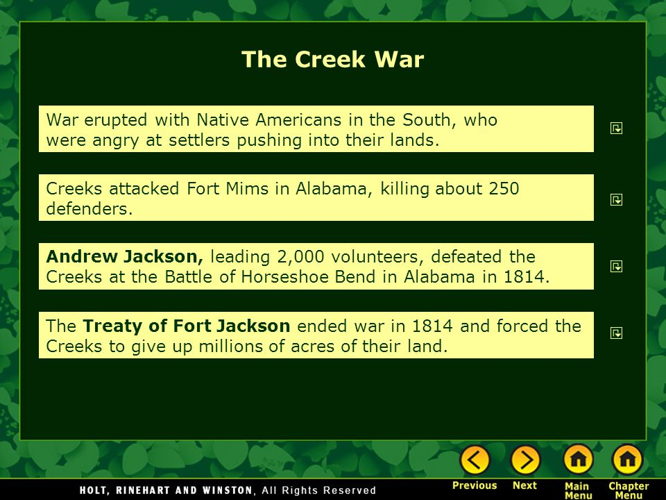 The Creek War War erupted with Native Americans in the South, who