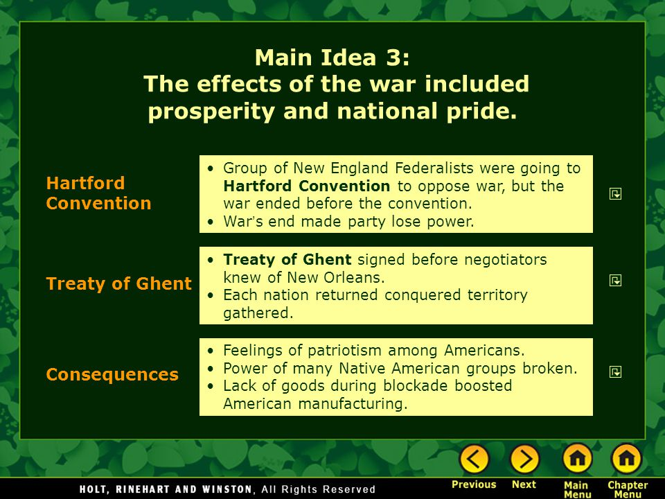 Main Idea 3: The effects of the war included prosperity and national pride.