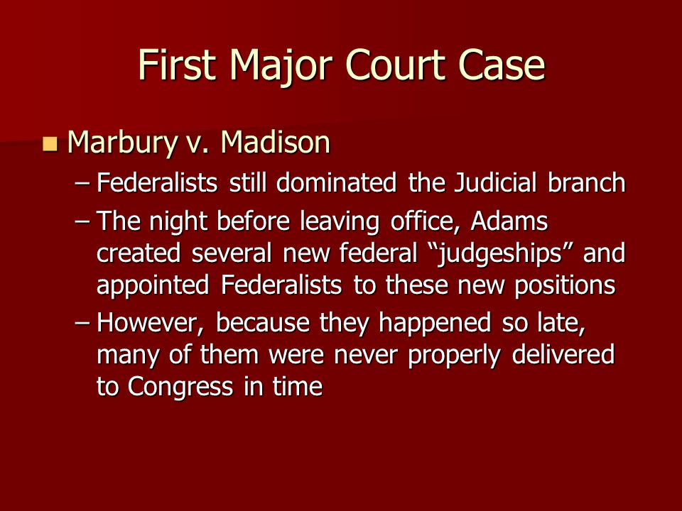 First Major Court Case Marbury v. Madison