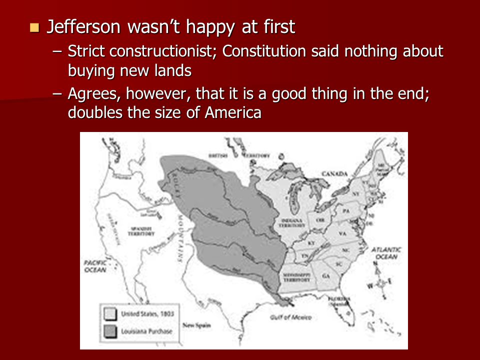 Jefferson wasn't happy at first