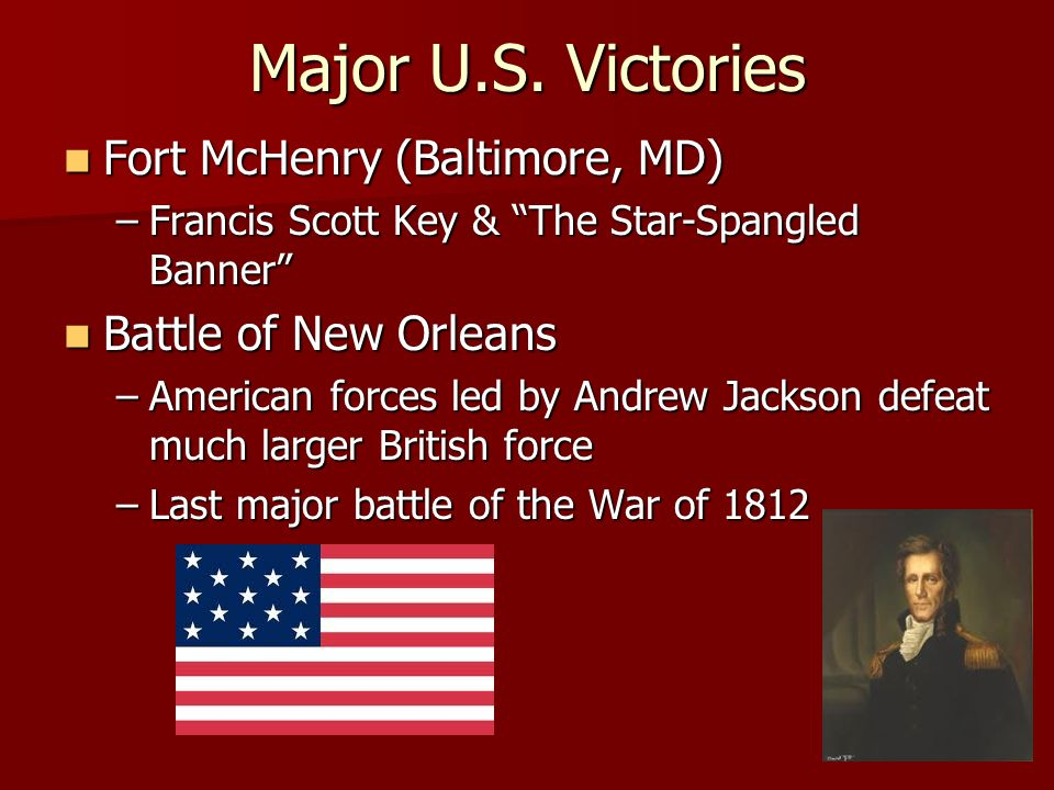 Major U.S. Victories Fort McHenry (Baltimore, MD)