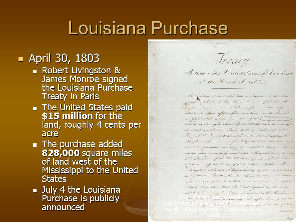 Louisiana Purchase April 30, 1803