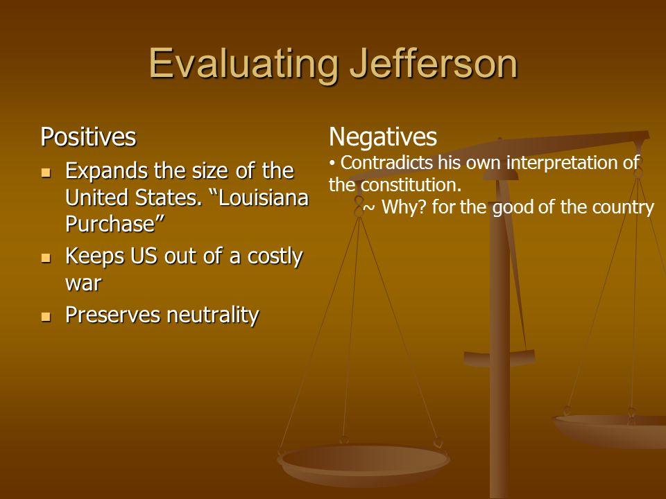 Evaluating Jefferson Positives Negatives