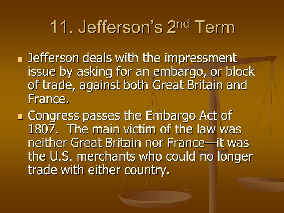 11. Jefferson's 2nd Term