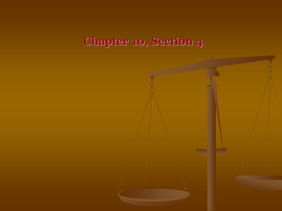 Chapter 10, Section 4