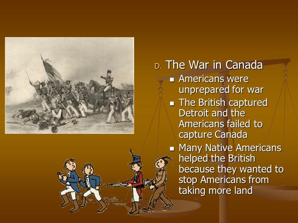 The War in Canada Americans were unprepared for war