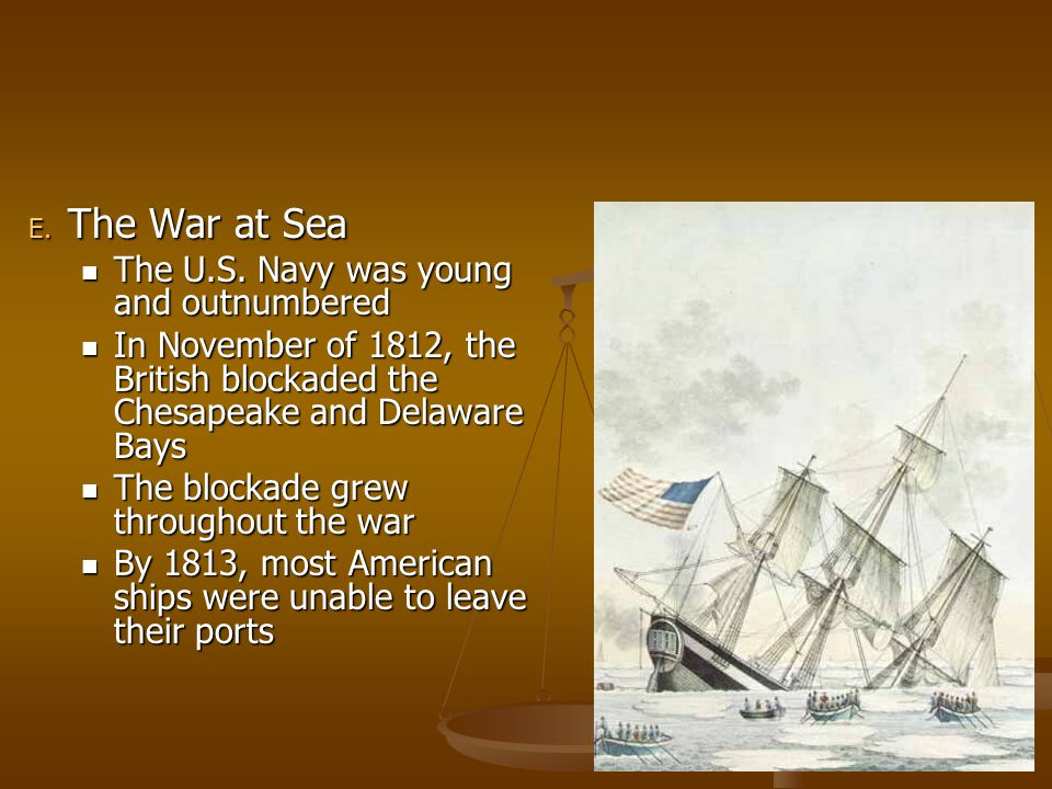 The War at Sea The U.S. Navy was young and outnumbered