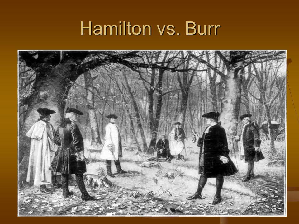 Hamilton vs. Burr